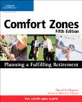 Comfort Zones Planning for a Fulfilling Retirement