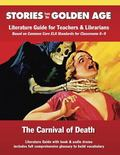 Carnival of Death : Literature Guide for Teachers and Librarians Based on Common Core ELA St...