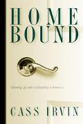 Home Bound Growing Up With a Disability in America