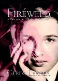 Fireweed A Political Autobiography