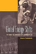 Global Energy Shifts Fostering Sustainability In A Turbulent Age