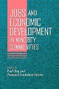 Jobs and Economic Development in Minority Communities