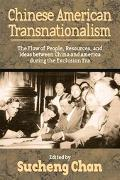 Chinese American Transnationalism The Flow Of People, Resources, And Ideas Between China And...