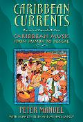 Caribbean Currents Caribbean Music from Rumba to Reggae