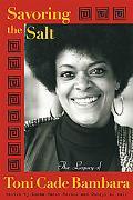 Savoring the Salt The Legacy of Toni Cade Bambara