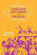 Creolizing Contradance in the Caribbean (Studies In Latin America & Car)
