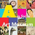 A is for Art Museum
