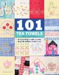 101 Tea Towels (Quilting)