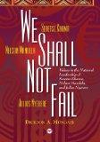 We Shall Not Fail: Values In The National Leadership Of Seretse Khama, Nelson Mandela And Ju...
