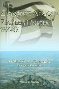Zimbabwe African People's Union, 1961-87 A Political History of Insurgency in Southern Rhodesia