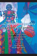Power of Gender, the Gender of Power : Women's Labor, Rights and Responsibilities in Africa