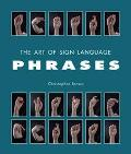 Art of Sign Language Phrases
