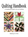 Quilting Handbook A Comprehensive Guide to the Art of Quilting