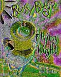 BusyBugz Flying High