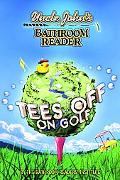 Uncle John's Bathroom Reader Tees Off on Golf
