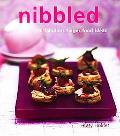 Nibbled 200 Fabulous Finger Food Ideas