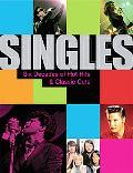Singles Six Decades of Hot Hits And Classic Cuts