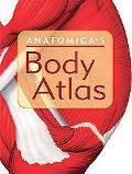Anatomica's Body Atlas