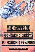 Complete Wandering Ghosts