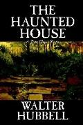 Haunted House A True Ghost Story