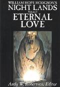 William Hope Hodgson's Night Lands Eternal Love