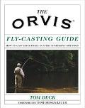 Orvis Fly Casting Guide How to Cast Effectively in Every Fly-Fishing Situation