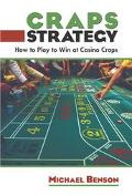 Craps Strategy How to Play to Win at Casino Craps