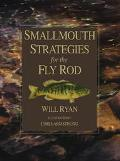 Smallmouth Strategies for the Fly Rod
