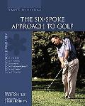 Six-spoke Approach To Golf