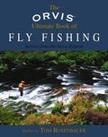 Orvis Ultimate Book of Fly Fishing Secrets from the Orvis Experts