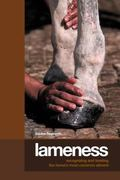 Lameness Recognizing And Treating The Horse's Most Common Ailment