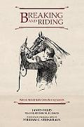 Breaking and Riding With Military Commentaries