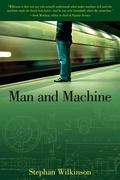 Man And Machine The Best of Stephan Wilkinson