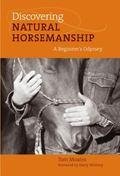 Discovering Natural Horsemanship A Beginner's Odyssey