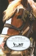 Book of Draft Horses The Gentle Giants That Built the World