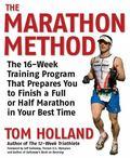 Marathon Method The 12-week Training Program That Prepares You to Finish a Full or Half Mara...