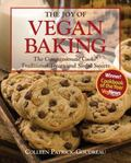 Joy of Vegan Baking The Compassionate Cooks' Sinful Sweets and Decadent Desserts