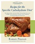 Recipes for the Specific Carbohydrate Diet The Grain-free, Dairy-free, Sugar-free Solution t...