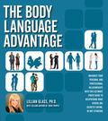 Body Language Advantage : Maximize Your Personal and Professional Relationships with this Ul...