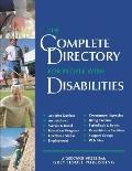 Complete Directory for People With Disabilities 2003/04 A Comprehensive Source Book for Indi...