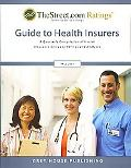 The Street.COM Ratings' Guide to HMOS and Health Insurers