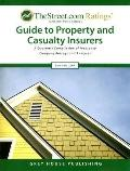 The Street.COM Ratings' Guide to Property and Casualty Insurers: A Quarterly Compilation of ...