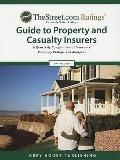 Thestreet.COM Ratings' Guide to Property and Casualty Insurers