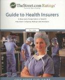 Thestreet.com Ratings' Guide to Health Insurers (Weiss Ratings Guide to Health Insurers)