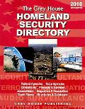 The Grey House Homeland Security Directory, 2009 (Grey House Homeland Security Directory)