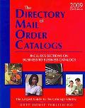 The Directory of Mail Order Catalogs: Includes Sections on Business to Business Catalogs