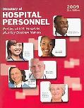 Directory of Hospital Personnel 2009: U.S. Hospitals and Key Decision Makers