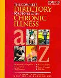The Complete Directory for People With Chronic Illness 2009/10: Condition Descriptions, Asso...