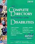 The Complete Directory for People With Disabilities 2010: A Comprehensive Source Book for In...