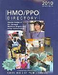 HMO/PPO Directory 2010: Detailed Profiles of U.s. Managed Healthcare Organizations & Key Dec...